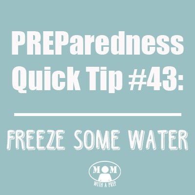 PQT #43: Freeze some water to save your frozen food in the case of a power outage. Find out more @ Momwithaprep.com