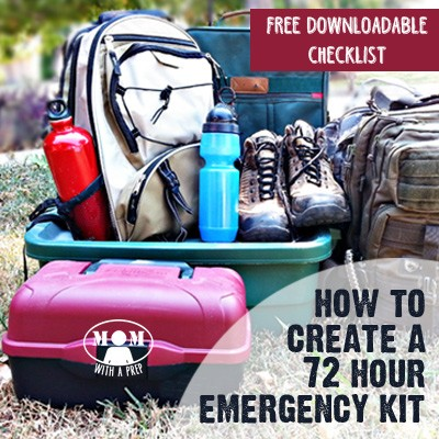 Create a 72 Hour Emergency Kit for your family with this free downloadable checklist from Momwithaprep.com