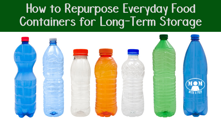 Don't just throw out those food and beverage containers, learn how to repurpose them for your everyday food and emergency supply storage and save money! momwithaprep.com
