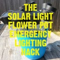 Use solar lights stored in a flower pot in your backyard to create an emergency lighting backup for those times you lose power. This simple hack is probably something you probably already have in your backyard. Get more info at http://momwithaprep.com/solar-light-flower-pot