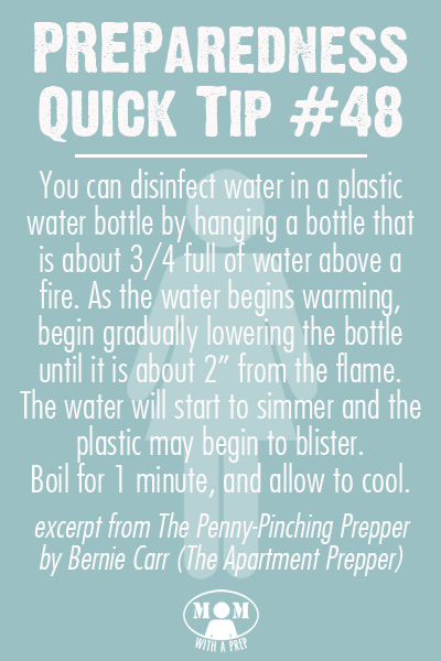 Preparedness Quick Tip #48: How to Boil Water in a Plastic Water Bottle - A survival tip from The Penny-Pinching Prepper by Bernie Carr