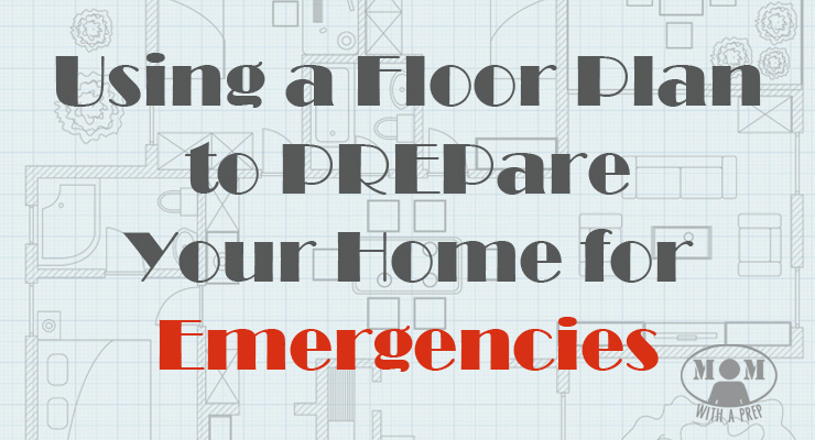 PREParing your home for emergencies is easily when you have a room-by-room floor plan to keep your organized! Find out more at MomwithaPREP.com