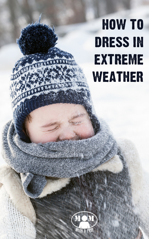 How to Dress for Extreme Weather