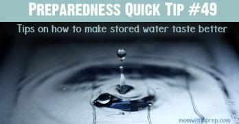 Quick Prep Tip #49: Make Stored Water Taste Better