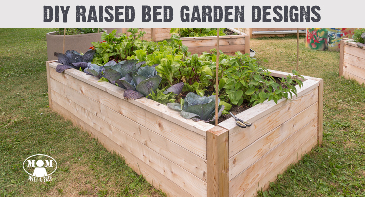 10 DIY Raised Bed Garden Designs and Ideas - Mom with a PREP Raised Vegetable Garden Box Designs on