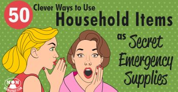 50+ Ways to Use Household Items as Emergency Supplies