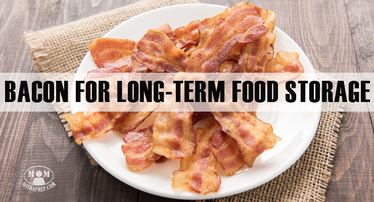 Bacon for Long-Term Food Storage