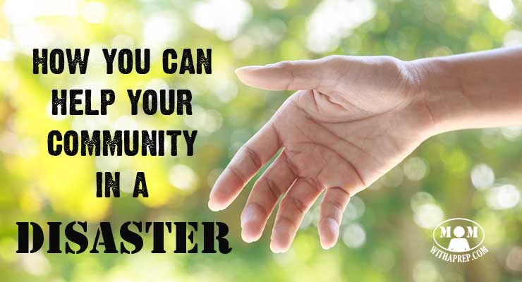 How can you help your community in a disaster? There are many ways ... let me show you how!