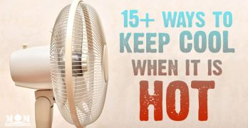 15 ways to keep cool when the weather is hot and you're without air conditioning. Mom with a PREP