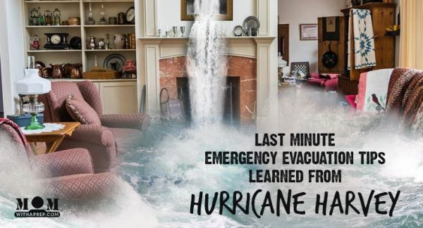 Don't let a last minute evacuation derail you from your preparedness plans. Keep your family safe with these last minute emergency evacuation tips learned during Hurricane Harvey that apply to any natural disaster and evacuation.