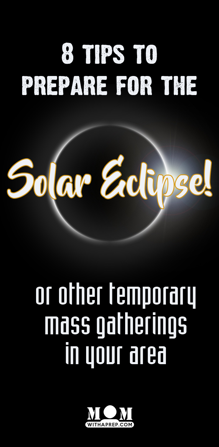 Prepare for the Solar Eclipse or any other mass gathering