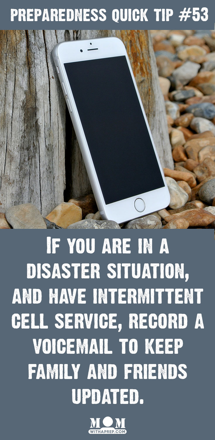 Preparedness Quick Tip #53: Leave a Voicemail in a Disaster for your Family @ Momwithaprep